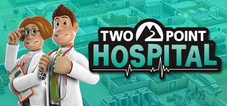 双点医院.新版v1.23.60981/Two Point Hospital