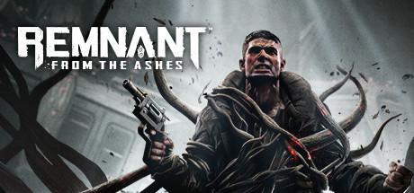 遗迹:灰烬重生/废墟灰烬/Remnant: From the Ashes
