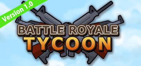 大逃杀大亨 Battle Royale Tycoon