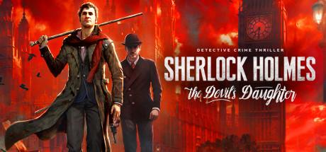 福尔摩斯:恶魔之女/Sherlock Holmes: The Devil's Daughter 【Build1421版】