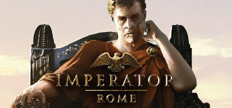 大将军:罗马/帝皇罗马/统治者罗马(Imperator:Rome) 【新版v2.0.1豪华版】