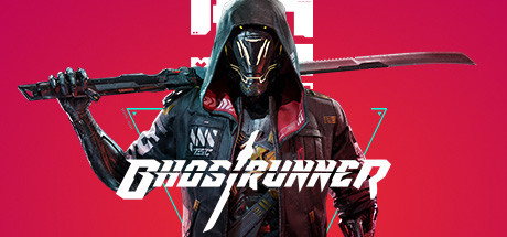 幽灵行者 (Ghostrunner)【v32024.416】