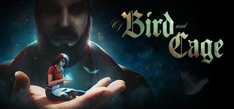 鸟与笼 Of Bird and Cage